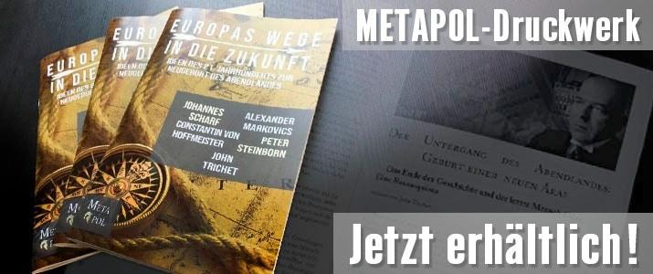 Erste Publikation aus unserem Hause MetaPol Verlag & Medien