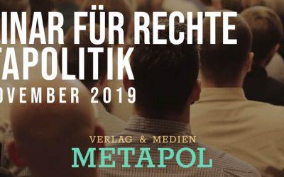 5. Seminar für rechte Metapolitik