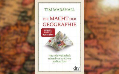 """Buchbesprechung: """"Die Macht der Geographie"""" (Tim Marschall)"""