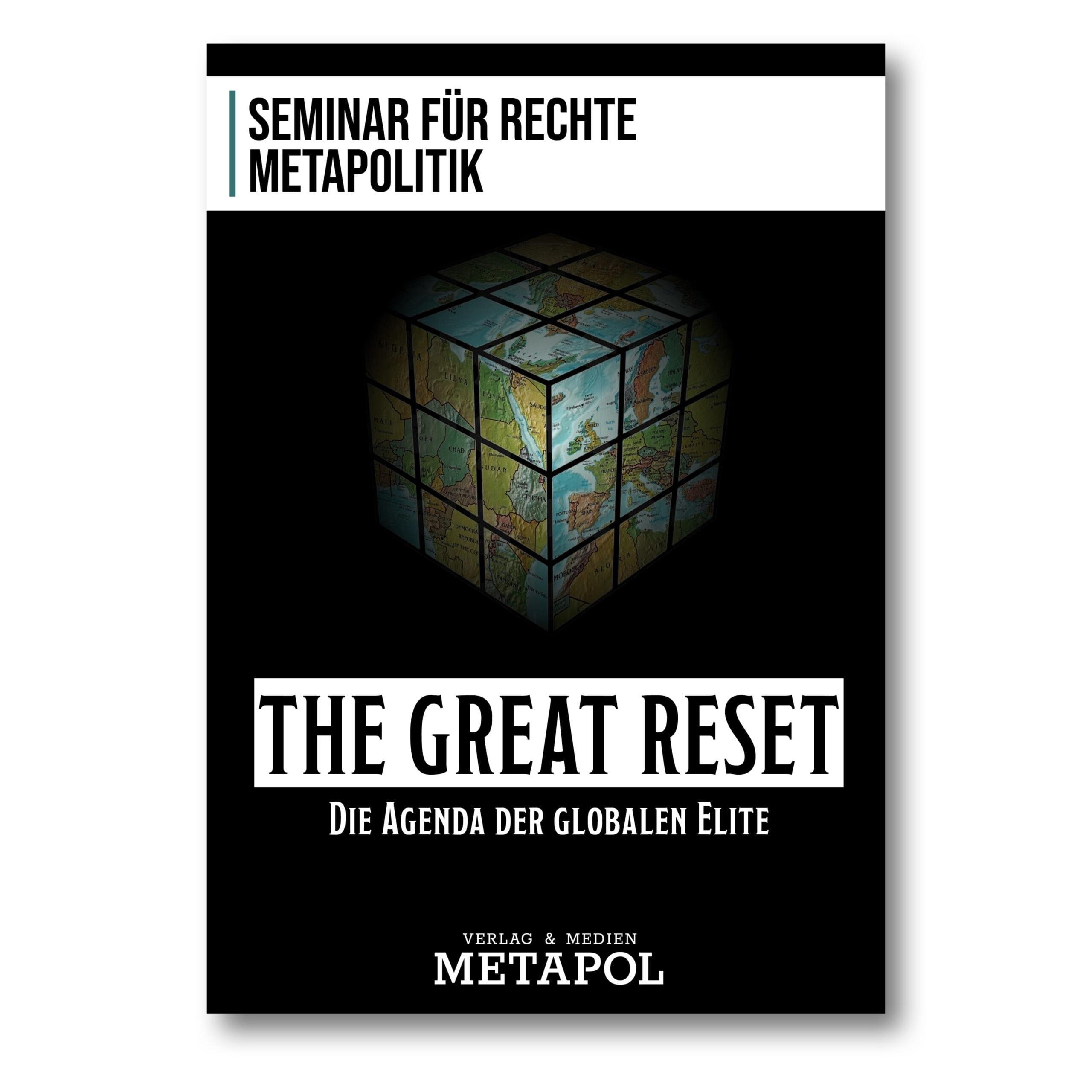 Seminar für rechte Metapolitik-The Great Reset