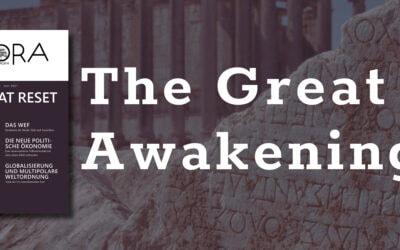 The Great Awakening statt Great Reset – Eine neue Politische Ökonomie